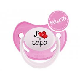 Tétine bébé j'aime mon papa